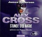 Stunde der Rache / Alex Cross Bd.7 (Audio-CDs)