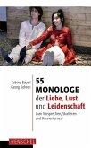 55 Monologe der Liebe, Lust und Leidenschaft