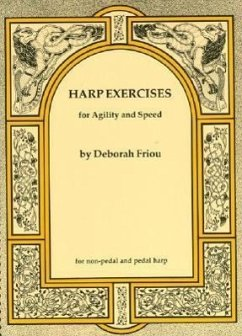 Harp Exercises for Agility and Speed - Friou, Deborah