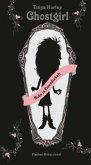 Ruhe in Freundschaft / Ghostgirl Bd.1