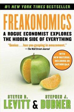 Freakonomics - Levitt, Steven D.; Dubner, Stephen J.