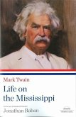 Life on the Mississippi: A Library of America Paperback Classic