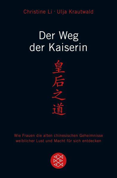 Der Weg der Kaiserin - Li, Christine; Krautwald, Ulja