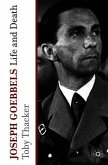 Joseph Goebbels: Life and Death
