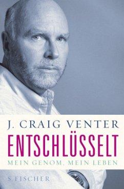 Entschlüsselt - Venter, J. Craig