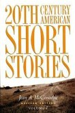 20th Century American Short Stories: Volume 1
