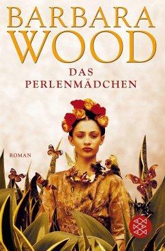 Das Perlenmädchen - Wood, Barbara