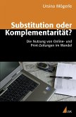 Substitution oder Komplementarität?