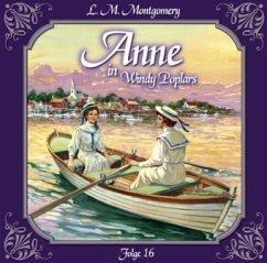 Anne auf Green Gables - Anne in Windy Poplars, Abschied von Summerside, Audio-CD - Montgomery, Lucy Maud
