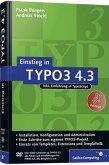 Einstieg in TYPO3 4.3: Installation, Grundlagen, TypoScript und TemplaVoilà (Galileo Computing) Installation, Grundlagen, TypoScript und TemplaVoilà