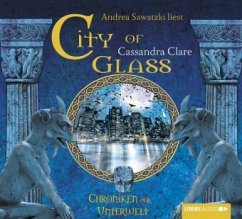 City of Glass / Chroniken der Unterwelt Bd.3 (6 Audio-CDs) - Clare, Cassandra