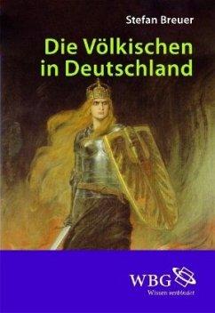 Die Völkischen in Deutschland - Breuer, Stefan