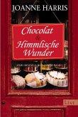 Chocolat\Himmlische Wunder