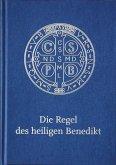 Die Regel des Heiligen Benedikt - Liebhaber-Ausgabe