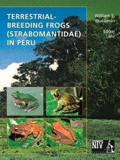 Terrestrial - Breeding Frogs (Strabomantidae) in Peru - Duellman, William E;Lehr, Edgar