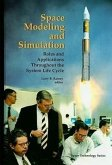 Space Modeling and Simulation: Roles and Applications Throughout the System Life Cycle