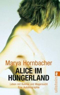 Alice im Hungerland - Hornbacher, Marya