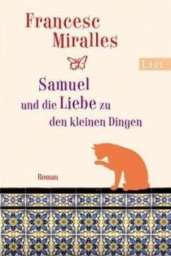 Samuel und die Liebe zu den kleinen Dingen - Miralles, Francesc