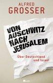 Von Auschwitz nach Jerusalem