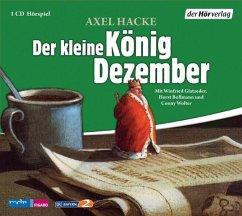 Der kleine König Dezember, 1 Audio-CD - Hacke, Axel