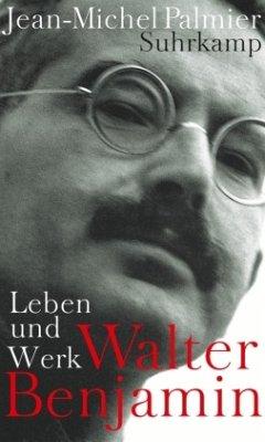 Walter Benjamin - Palmier, Jean-Michel