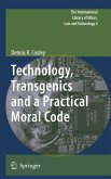 Technology, Transgenics and a Practical Moral Code