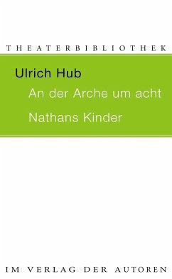 AN DER ARCHE UM ACHT / NATHANS KINDER
