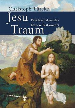 Jesu Traum - Türcke, Christoph