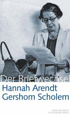 Hannah Arendt / Gershom Scholem Der Briefwechsel - Arendt, Hannah; Scholem, Gershom