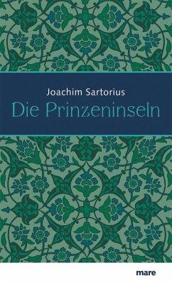 Die Prinzeninseln - Sartorius, Joachim