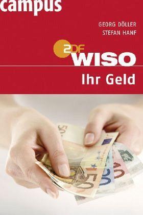 WISO: Ihr Geld - Döller, Georg; Hanf, Stefan