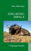 GNU, KUDU, IMPALA