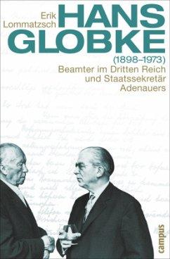 Hans Globke (1898-1973) - Lommatzsch, Erik