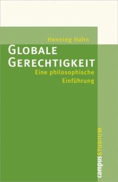 Globale Gerechtigkeit - Hahn, Henning
