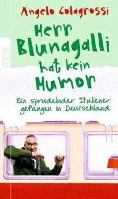 Herr Blunagalli hat kein Humor - Colagrossi, Angelo
