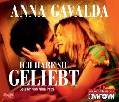 Ich habe sie geliebt, 3 Audio-CDs - Gavalda, Anna