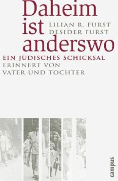 Daheim ist anderswo - Furst, Lilian R.; Furst, Desider