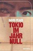 Tokio im Jahr Null / Tokio Trilogie Bd.1