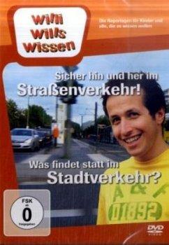 Willi will´s wissen - Sicher hin und her im Str...