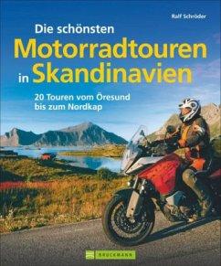Die schönsten Motorradtouren in Skandinavien - Schröder, Ralf