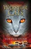 Vor dem Sturm / Warrior Cats Staffel 1 Bd.4