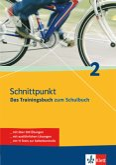 Schnittpunkt 2. 6. Schuljahr. Das Trainingsbuch zum Schulbuch