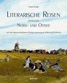 Literarische Reisen zwischen Nord- und Ostsee