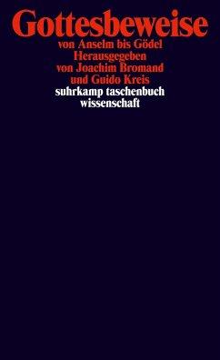 Gottesbeweise von Anselm bis Gödel - Bromand, Joachim / Kreis, Guido (Hrsg.)