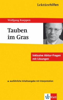 Lektürehilfen Wolfgang Koeppen ´´Tauben im Gras´´