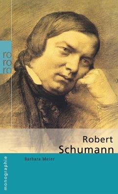 Robert Schumann - Meier, Barbara