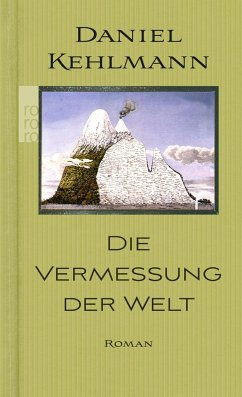Die Vermessung der Welt (Sonderausgabe) - Kehlmann, Daniel