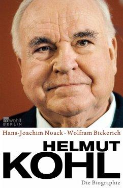 Helmut Kohl - Noack, Hans-Joachim; Bickerich, Wolfram