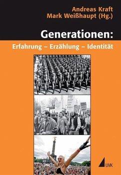 Generationen: Erfahrung - Erzählung - Identität