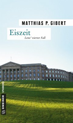 Eiszeit / Kommissar Lenz Bd.4 - Gibert, Matthias P.